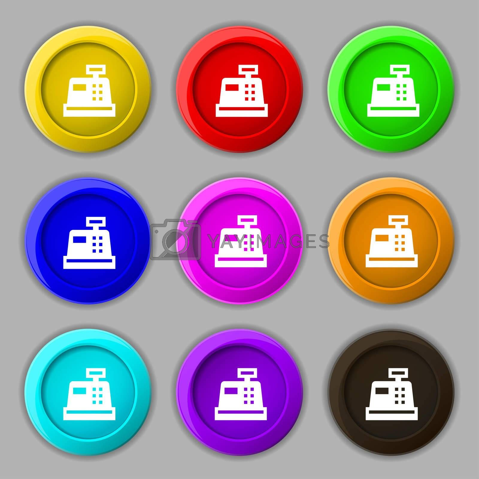 Cash register icon sign. symbol on nine round colourful buttons.  by Serhii Lohvyniuk