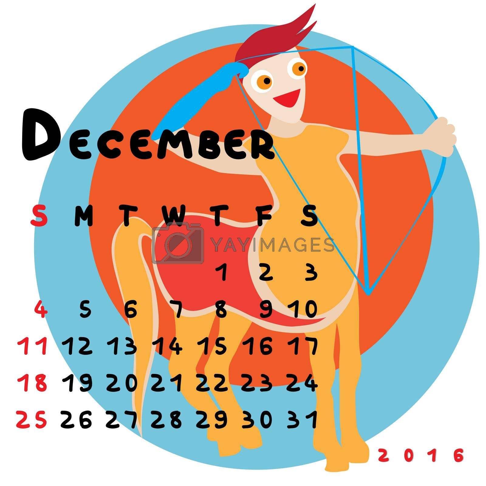 Graphic illustration of the calendar of December 2016 with original hand drawn text and colored clip art of Sagittarius zodiac sign