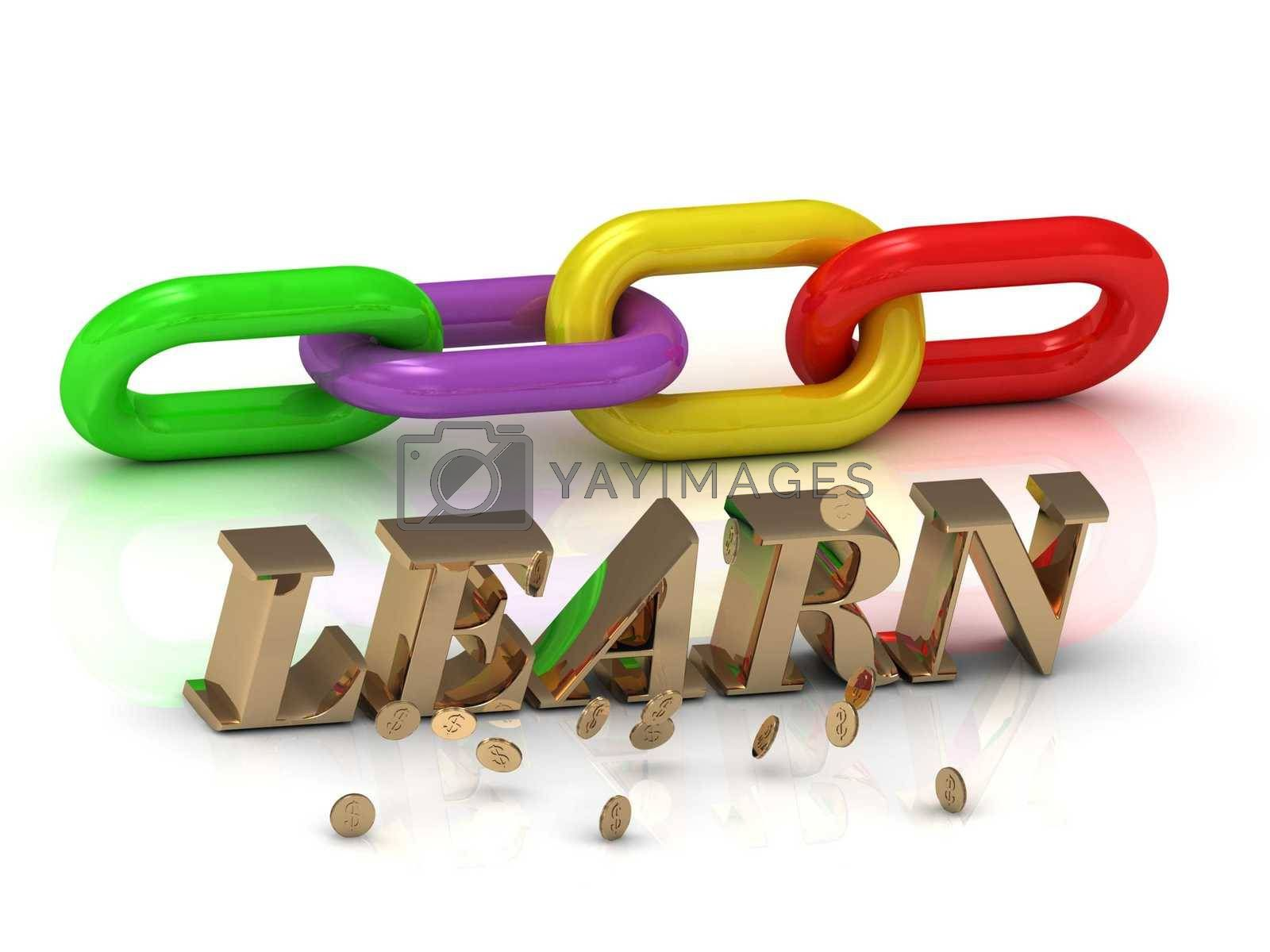 LEARN- inscription of bright letters and color chain on white background