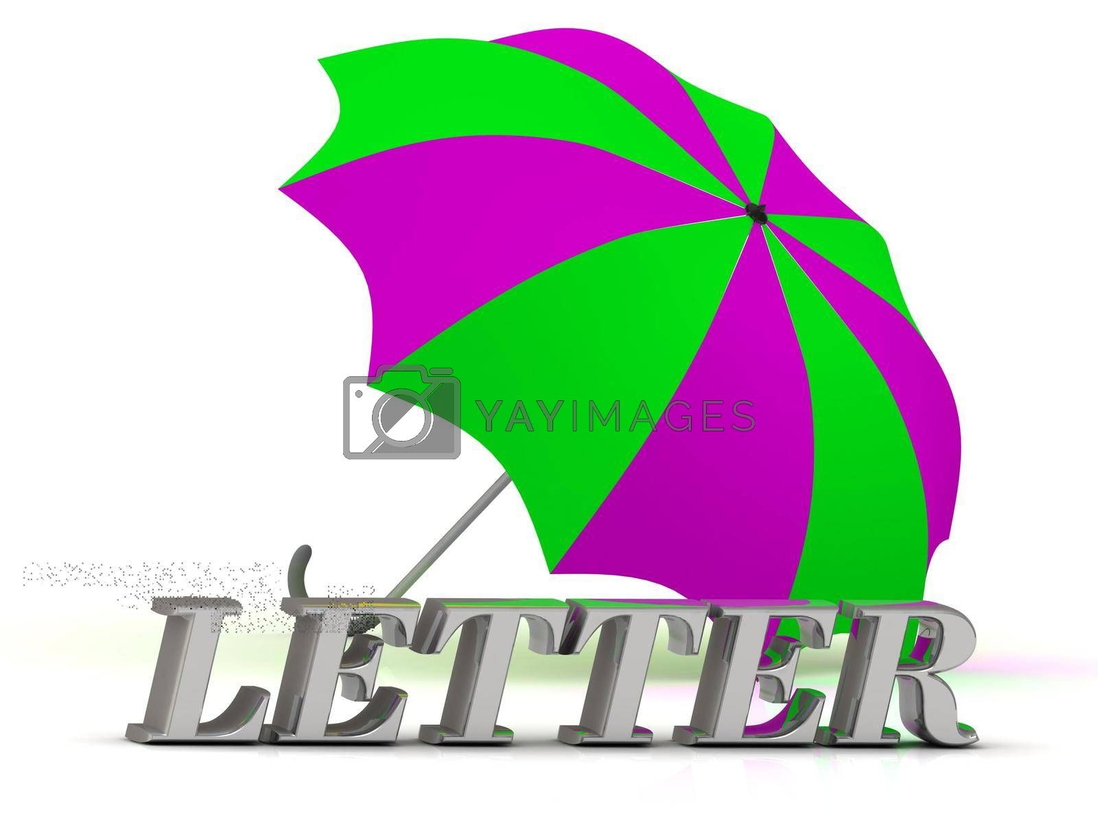 LETTER- inscription of silver letters and umbrella on white background