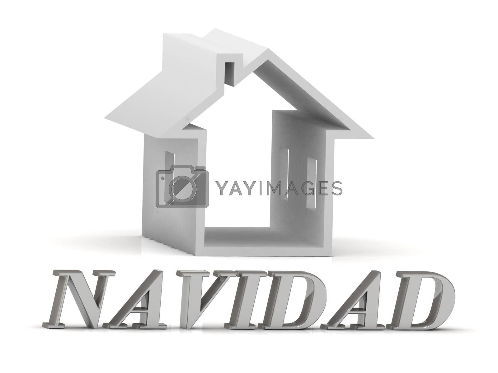 NAVIDAD- inscription of silver letters and white house on white background