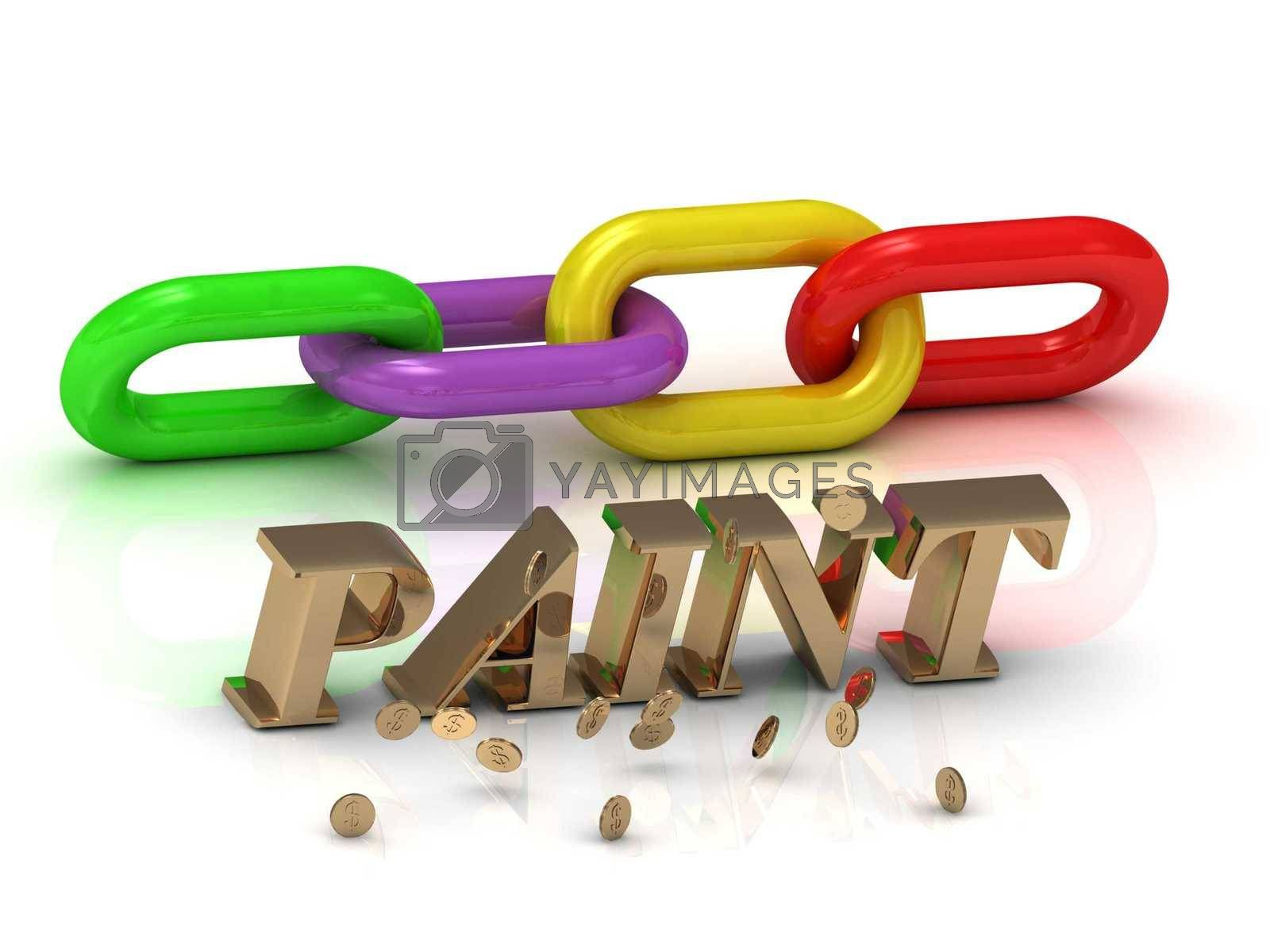 PAINT- inscription of bright letters and color chain on white background