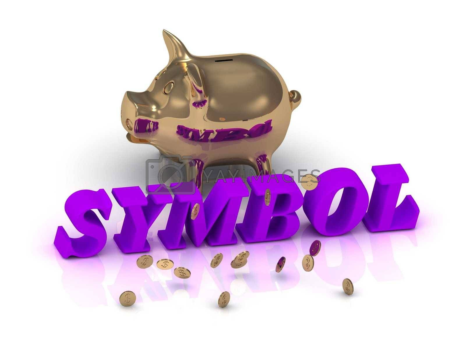 SYMBOL- inscription of green letters and gold Piggy on white background