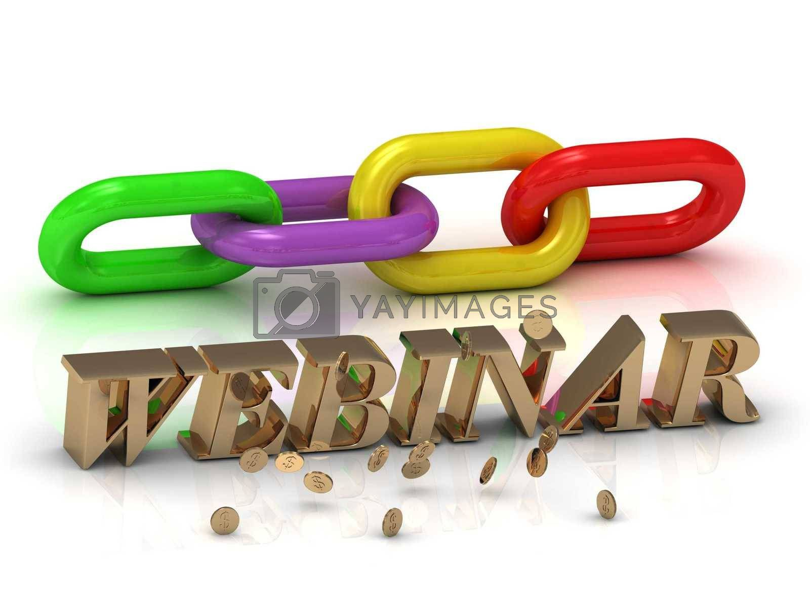 WEBINAR- inscription of bright letters and color chain on white background
