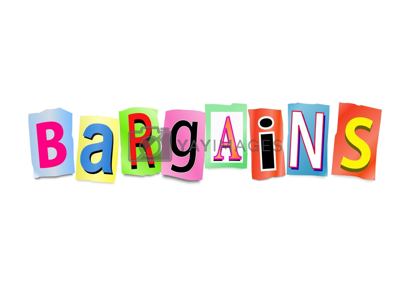 Illustration depicting a set of cut out printed letters arranged to form the word bargains.