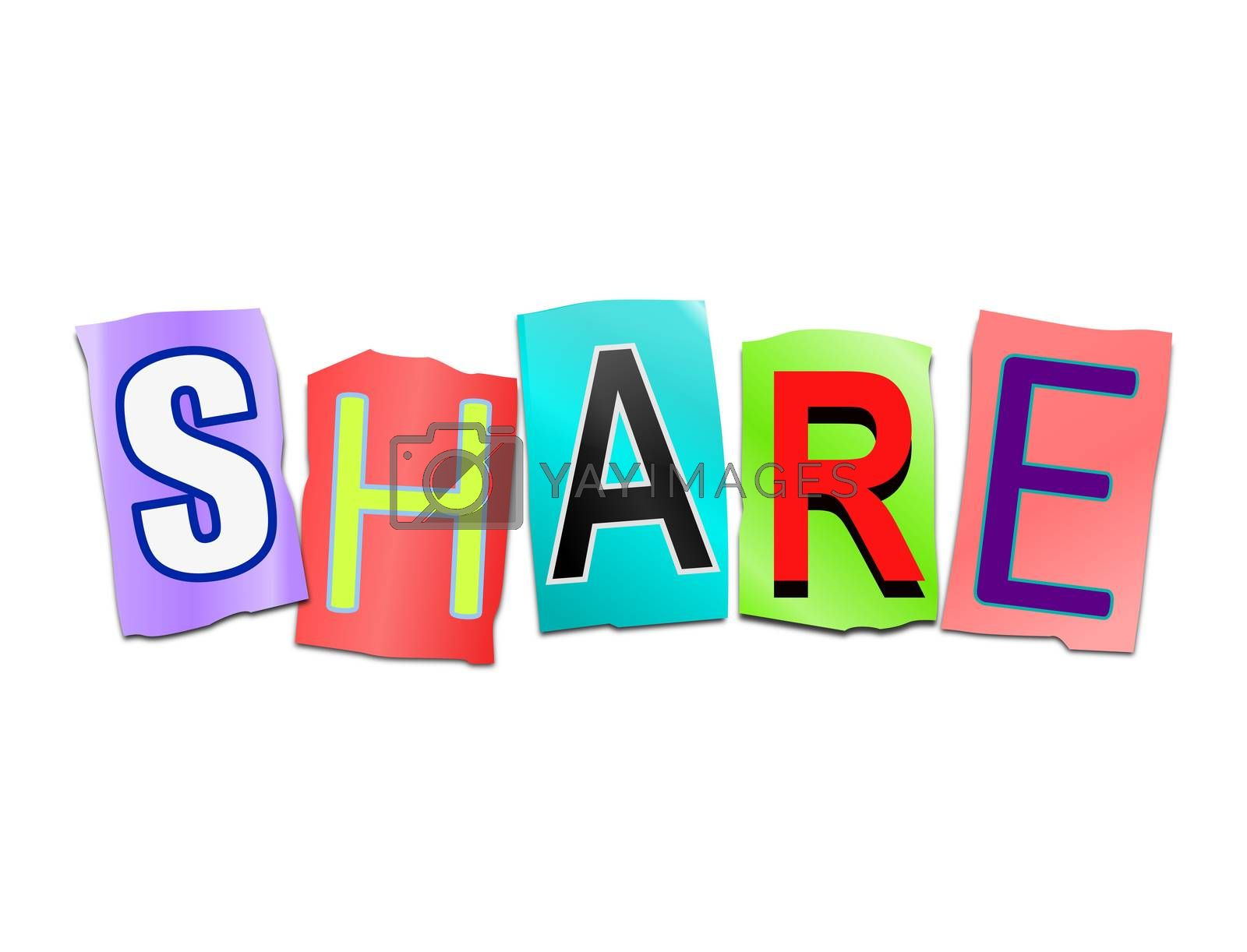 Illustration depicting a set of cut out printed letters arranged to form the word share.