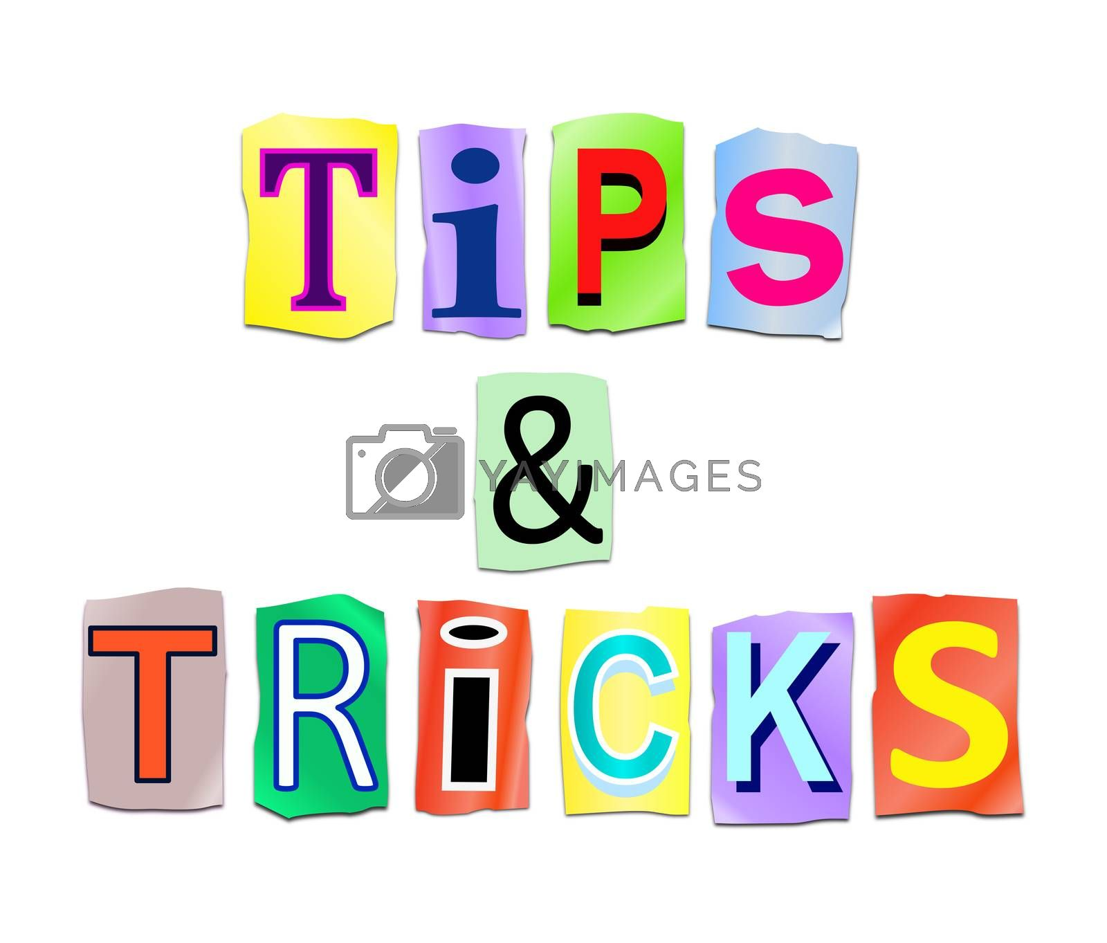 Illustration depicting a set of cut out printed letters arranged to form the words tips and tricks.