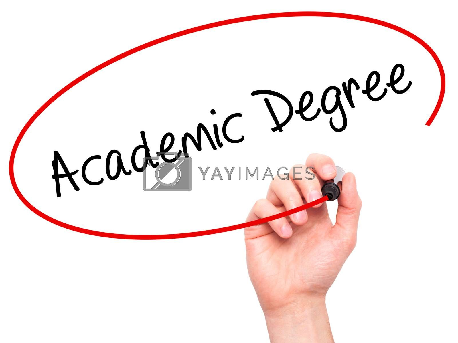 Man Hand writing Academic Degree with black marker on visual screen. Isolated on white. Business, technology, internet concept. Stock Photo