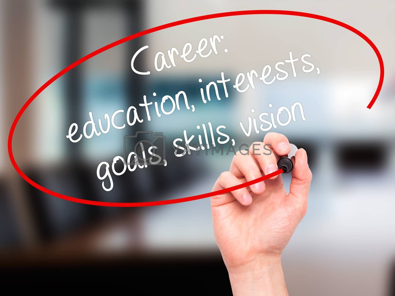 Man Hand writing Career: education, interests, goals, skills, vision with black marker on visual screen. Isolated on office. Business, technology, internet concept.
