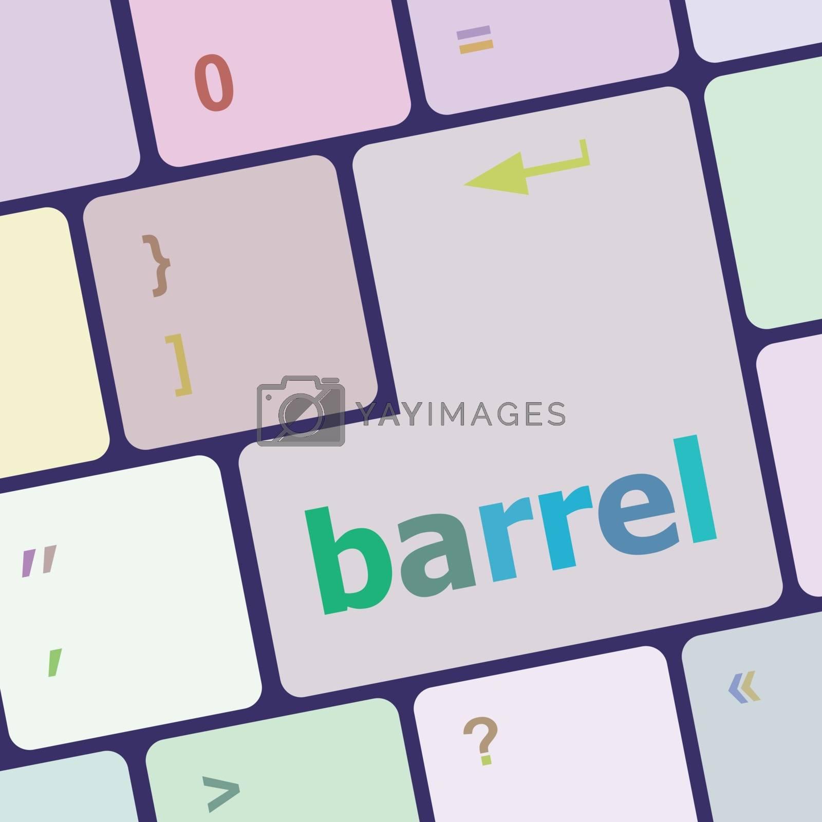 barrel word on keyboard key, notebook computer vector illustration