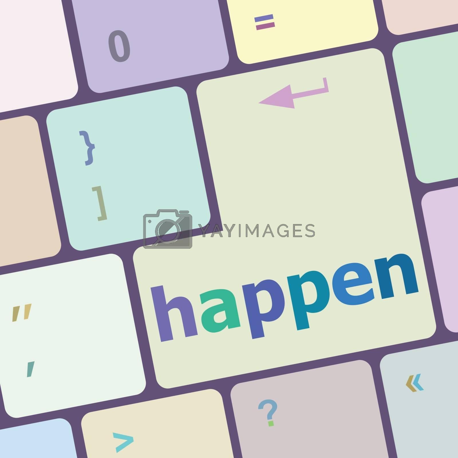 happen word on computer pc keyboard key vector illustration