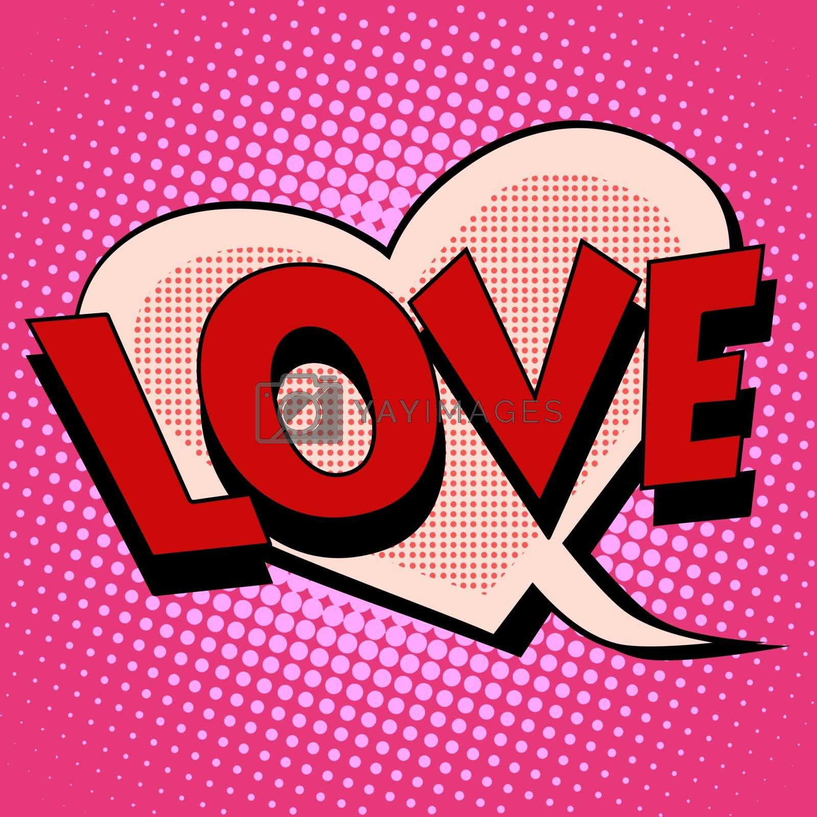 Comic bubble heart shape love pop art retro style. Romance and Valentines day. Wedding and marriage