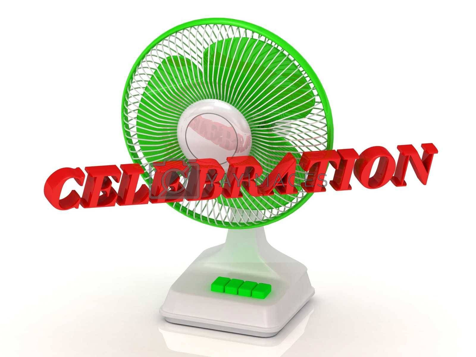 CELEBRATION- Green Fan propeller and bright color letters on a white background