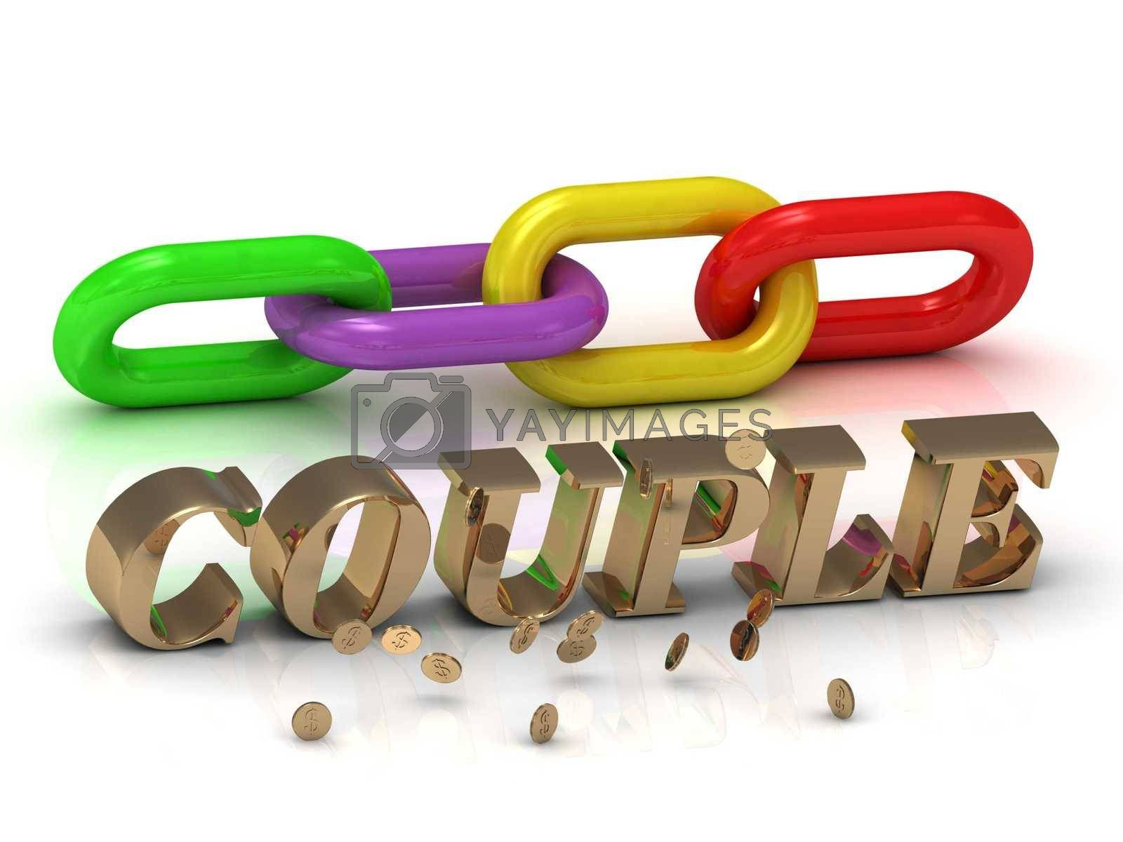 COUPLE- inscription of bright letters and color chain on white background