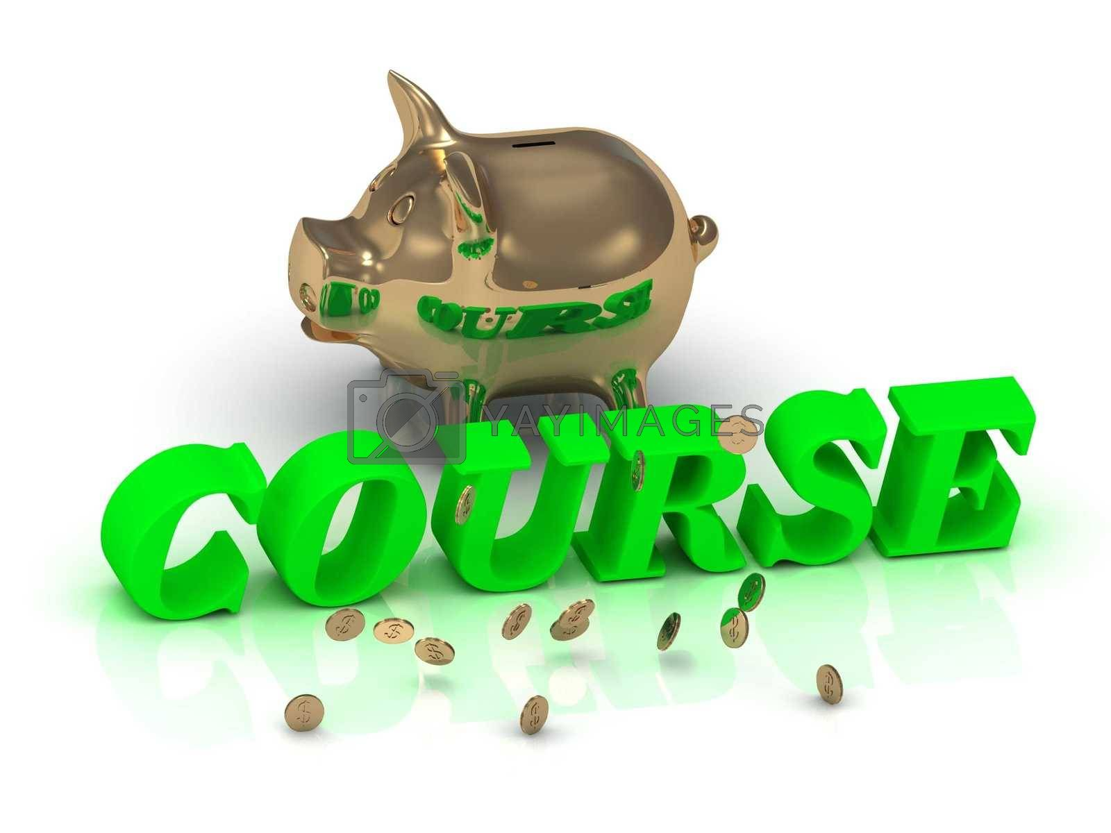 COURSE- inscription of green letters and gold Piggy on white background