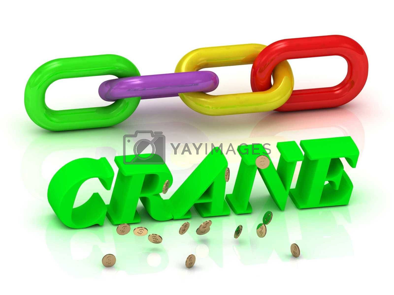 CRANE- inscription of bright letters and color chain on white background