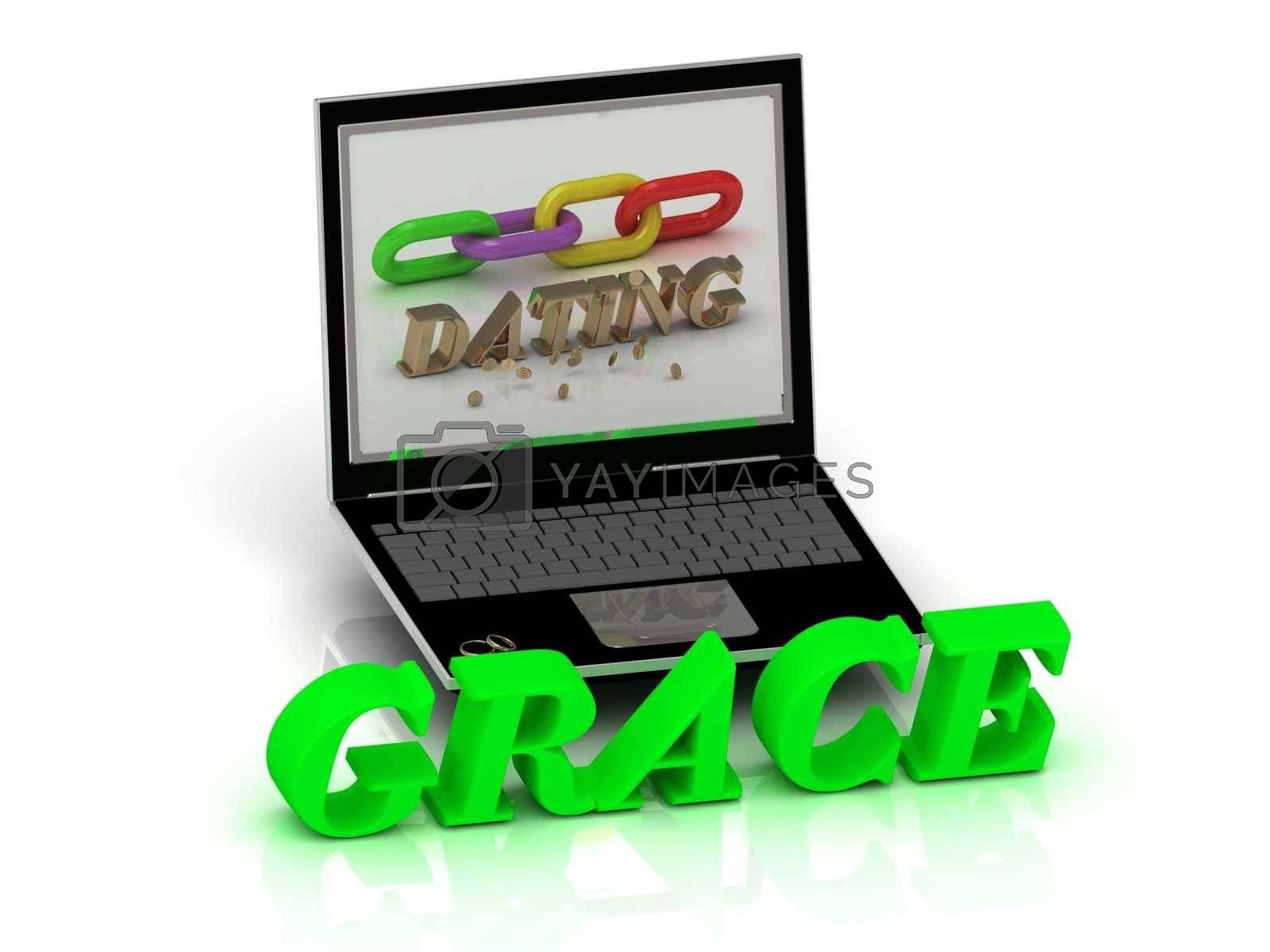 GRACE- Name and Family bright letters near Notebook and  inscription Dating on a white background