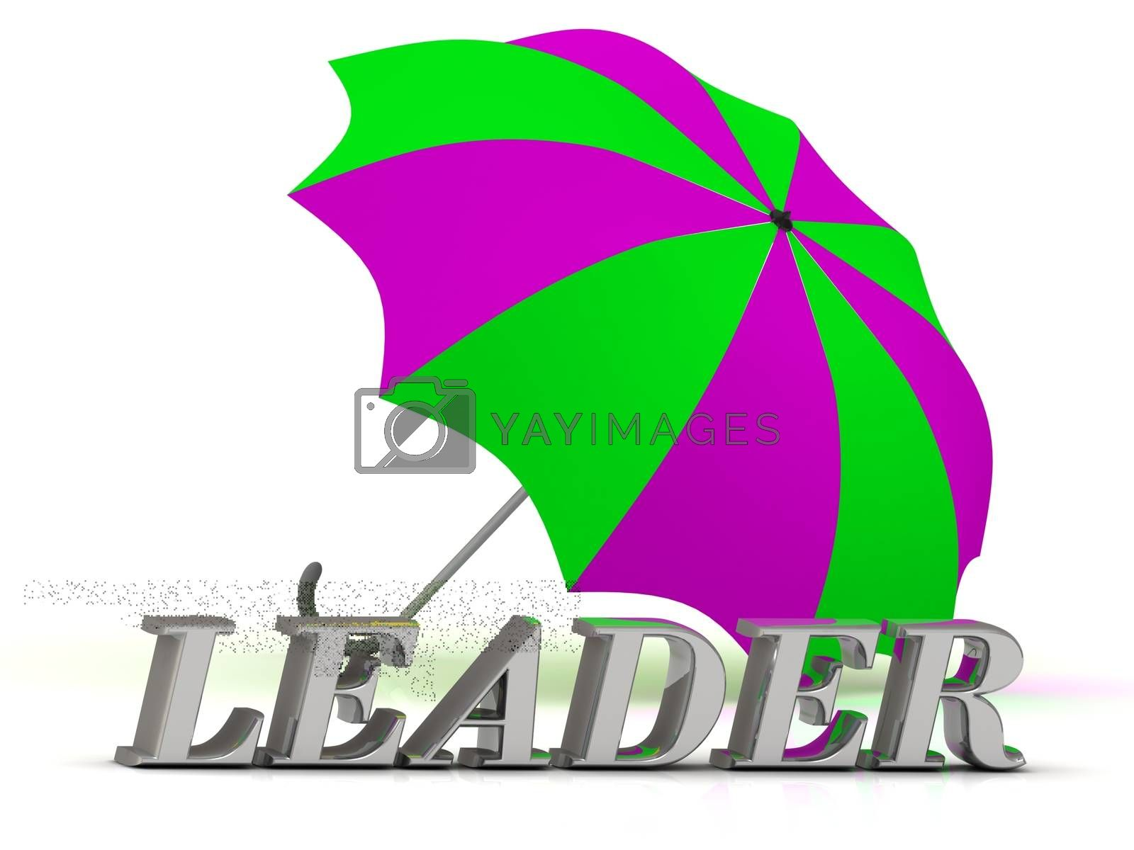 LEADER- inscription of silver letters and umbrella on white background