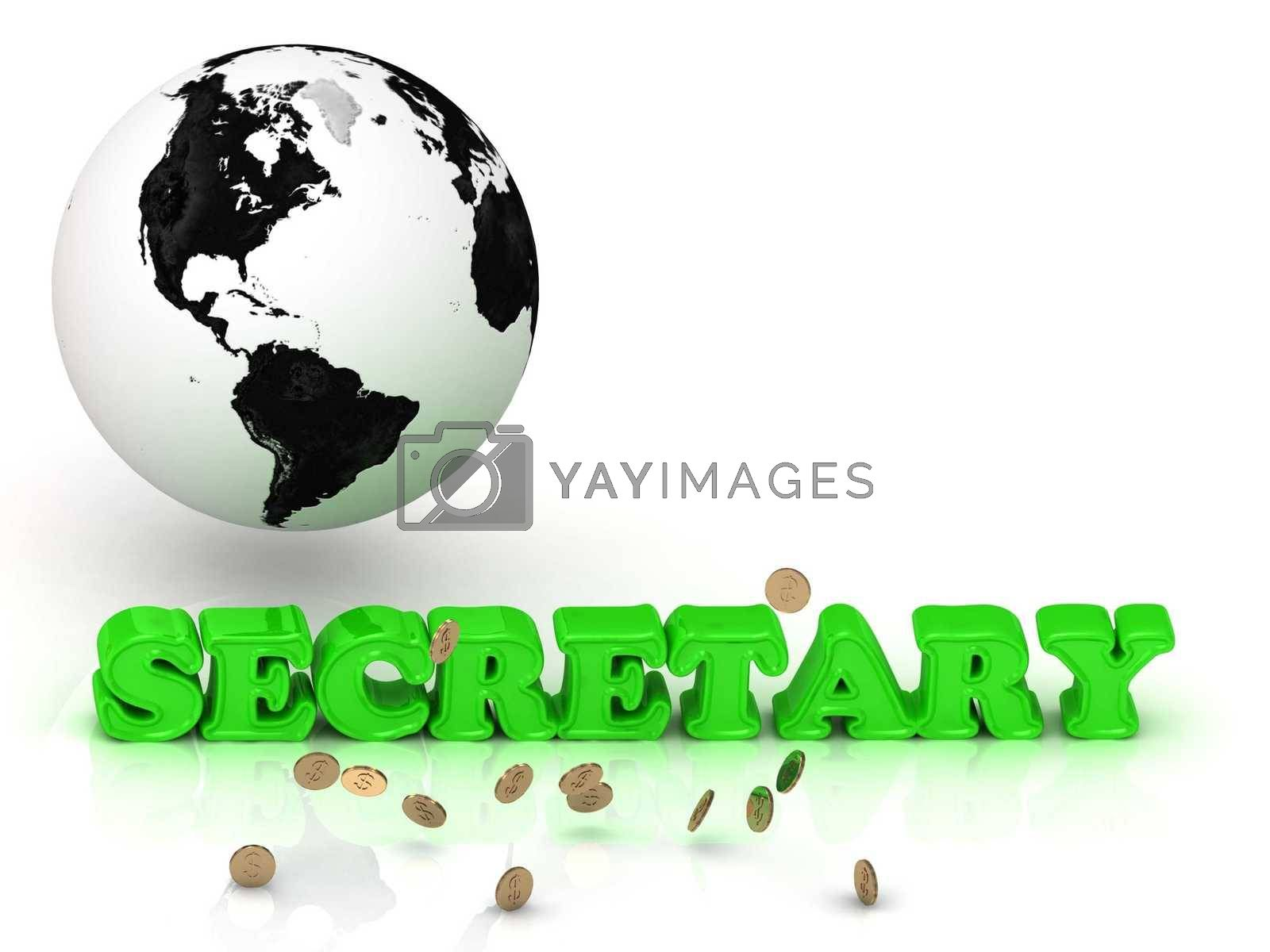 SECRETARY- bright color letters, black and white Earth on a white background