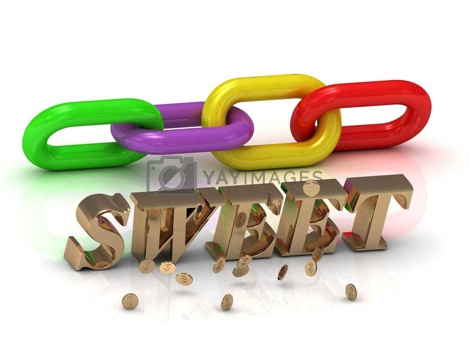 SWEET- inscription of bright letters and color chain on white background