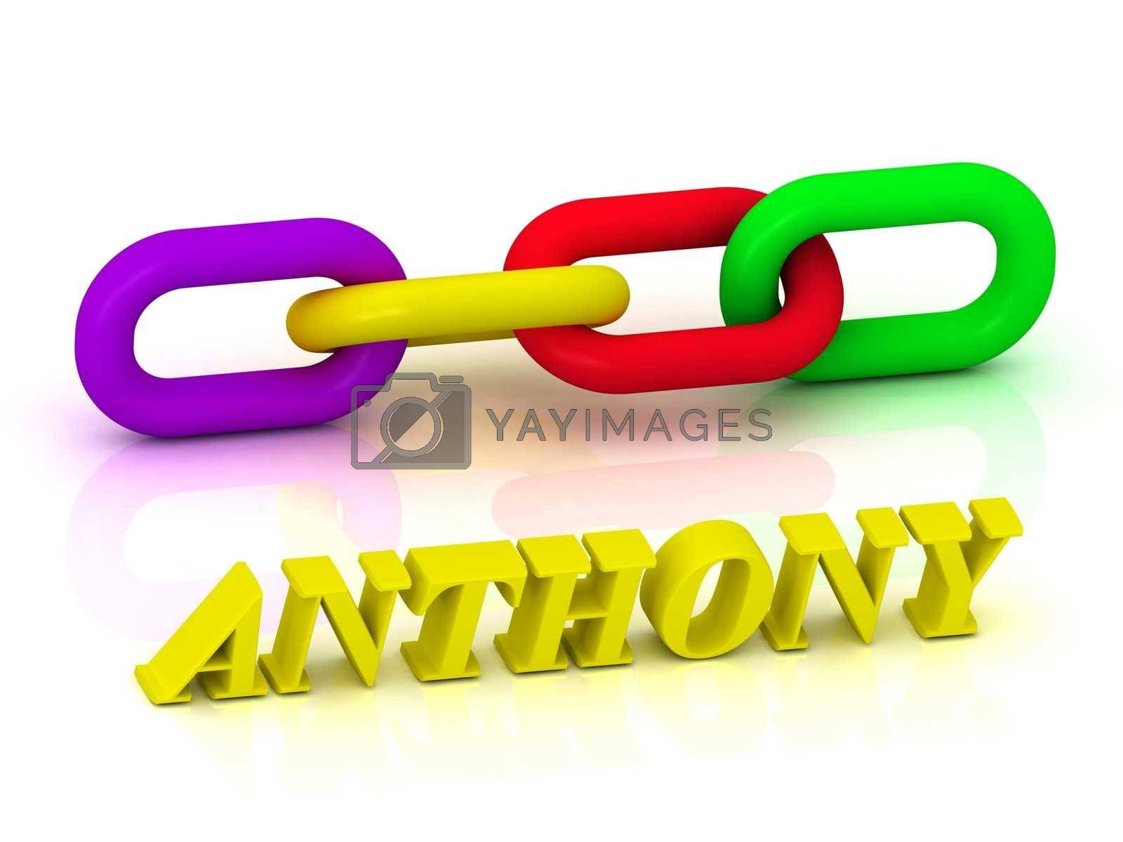 ANTHONY- Name and Family of bright yellow letters and chain of green, yellow, red section on white background