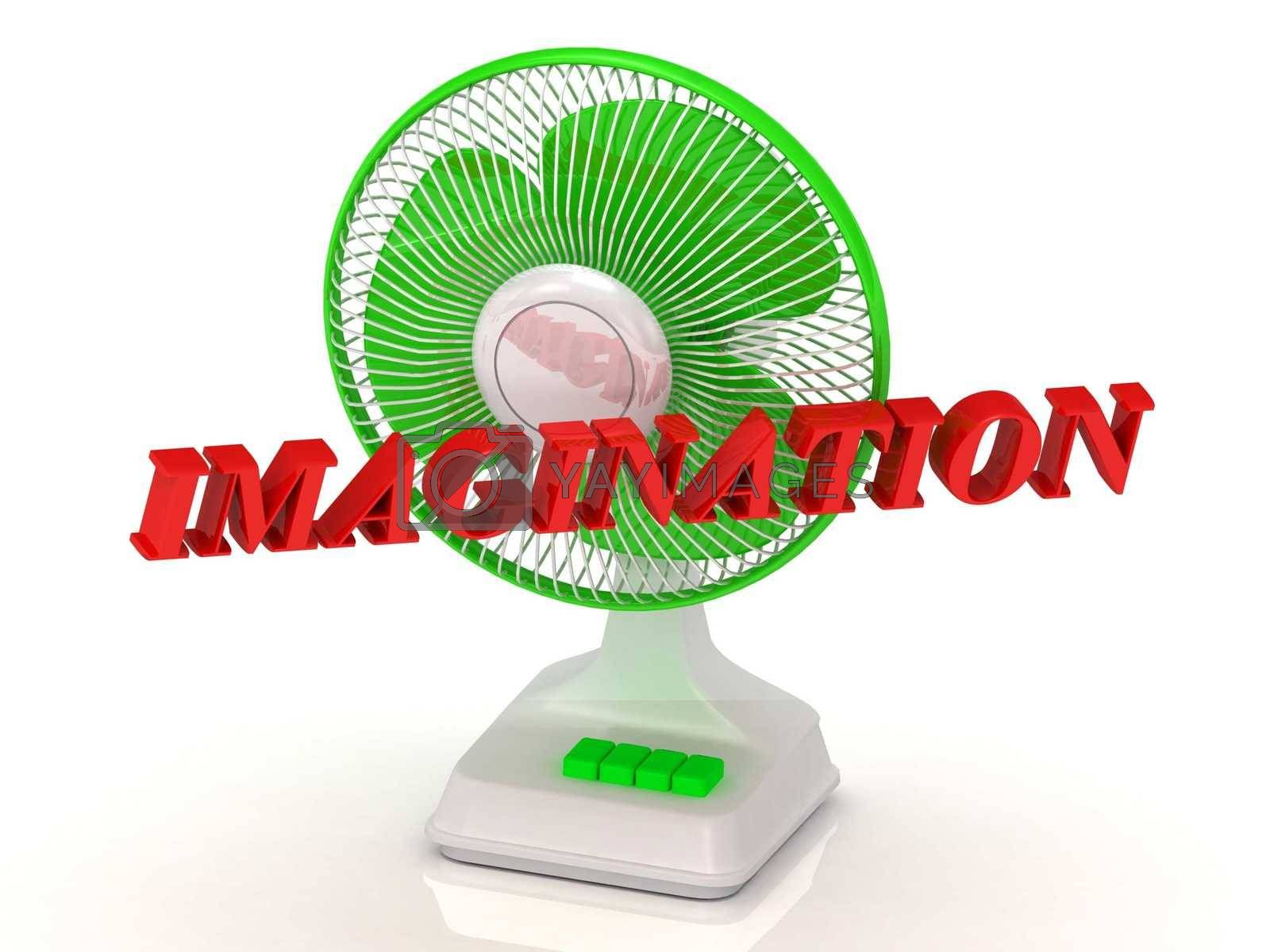 IMAGINATION- Green Fan propeller and bright color letters on a white background