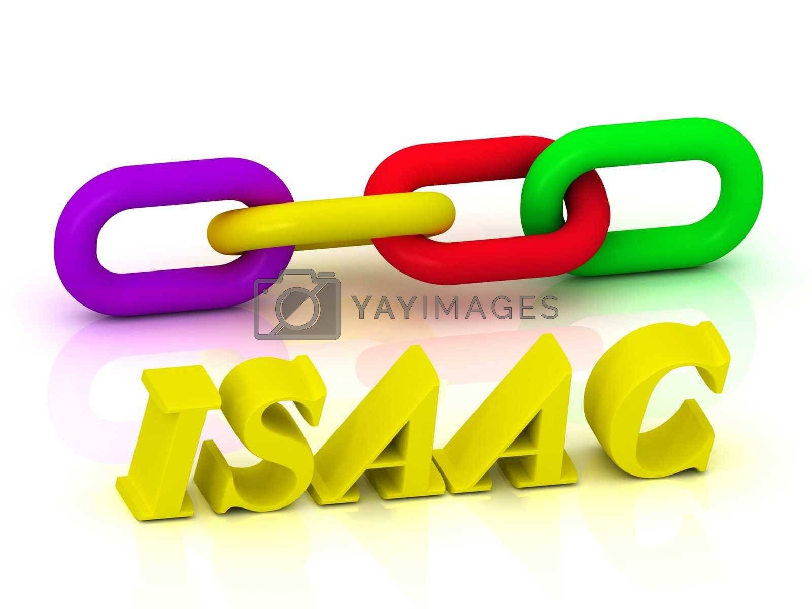 ISAAC- Name and Family of bright yellow letters and chain of green, yellow, red section on white background