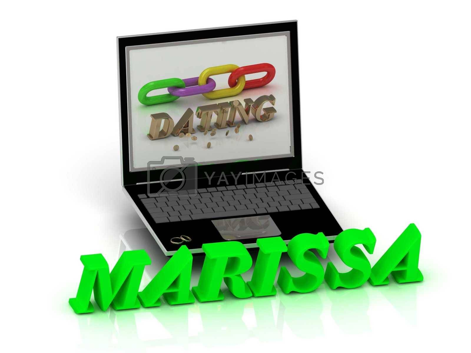 MARISSA- Name and Family bright letters near Notebook and  inscription Dating on a white background