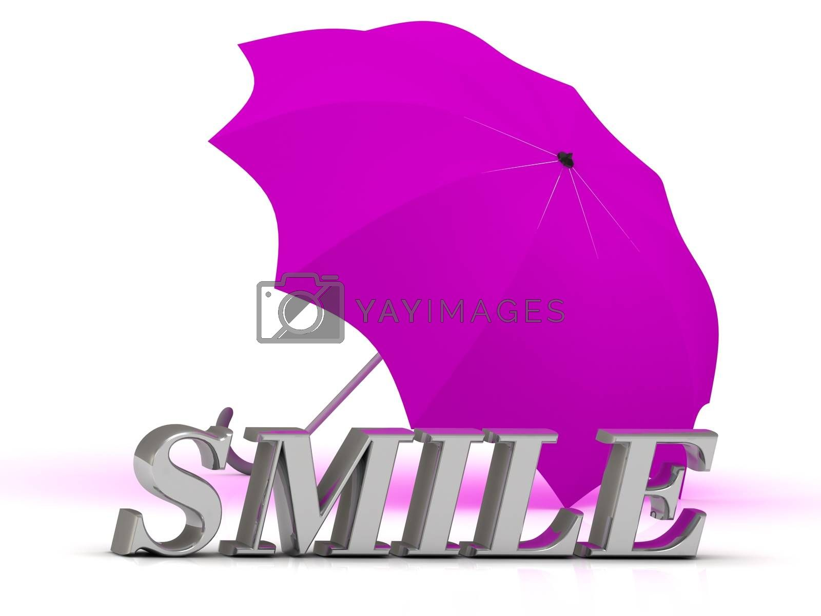 SMILE- inscription of silver letters and umbrella on white background