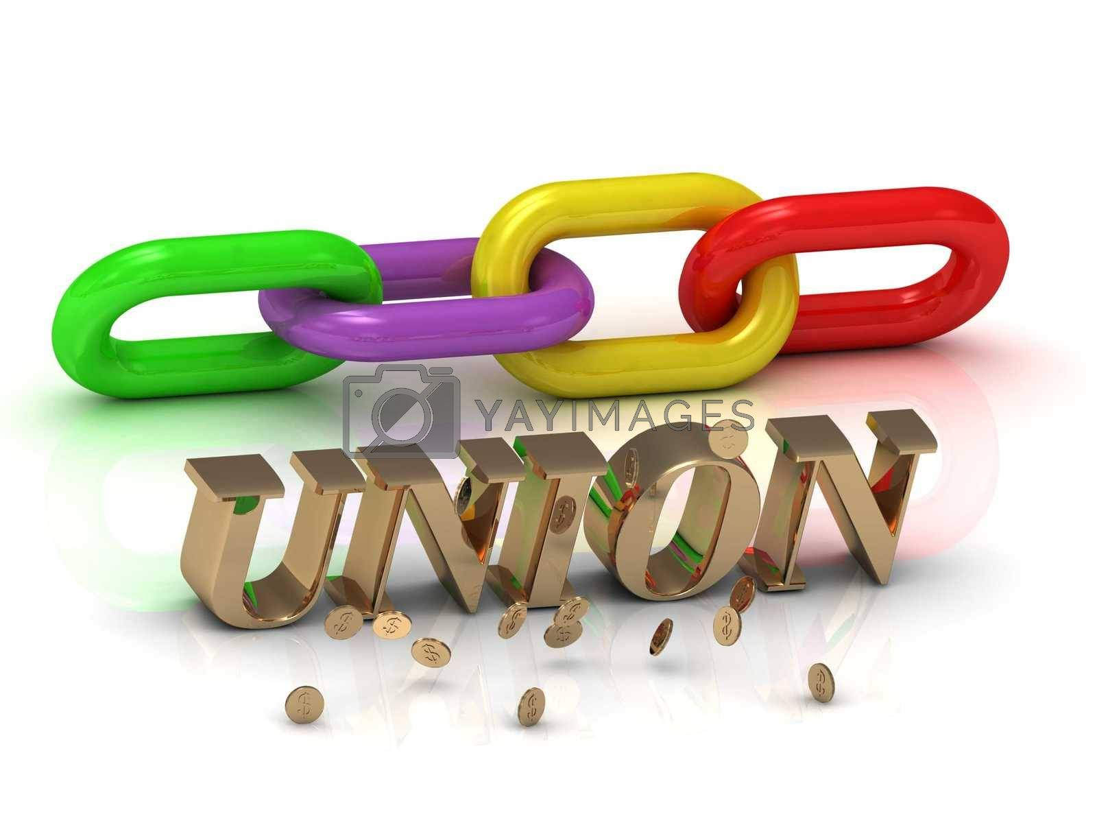 UNION- inscription of bright letters and color chain on white background