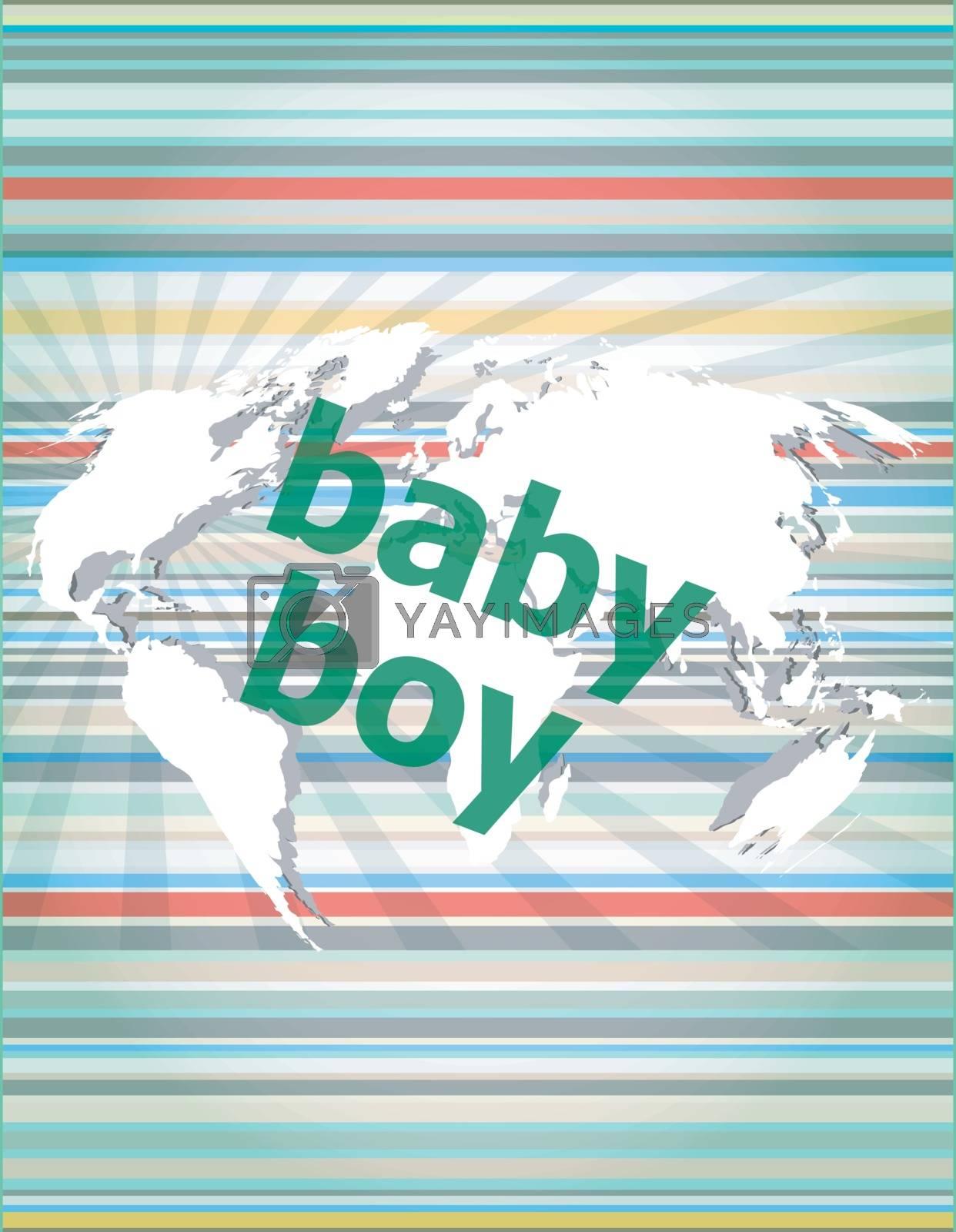 baby boy word on a virtual digital background vector illustration