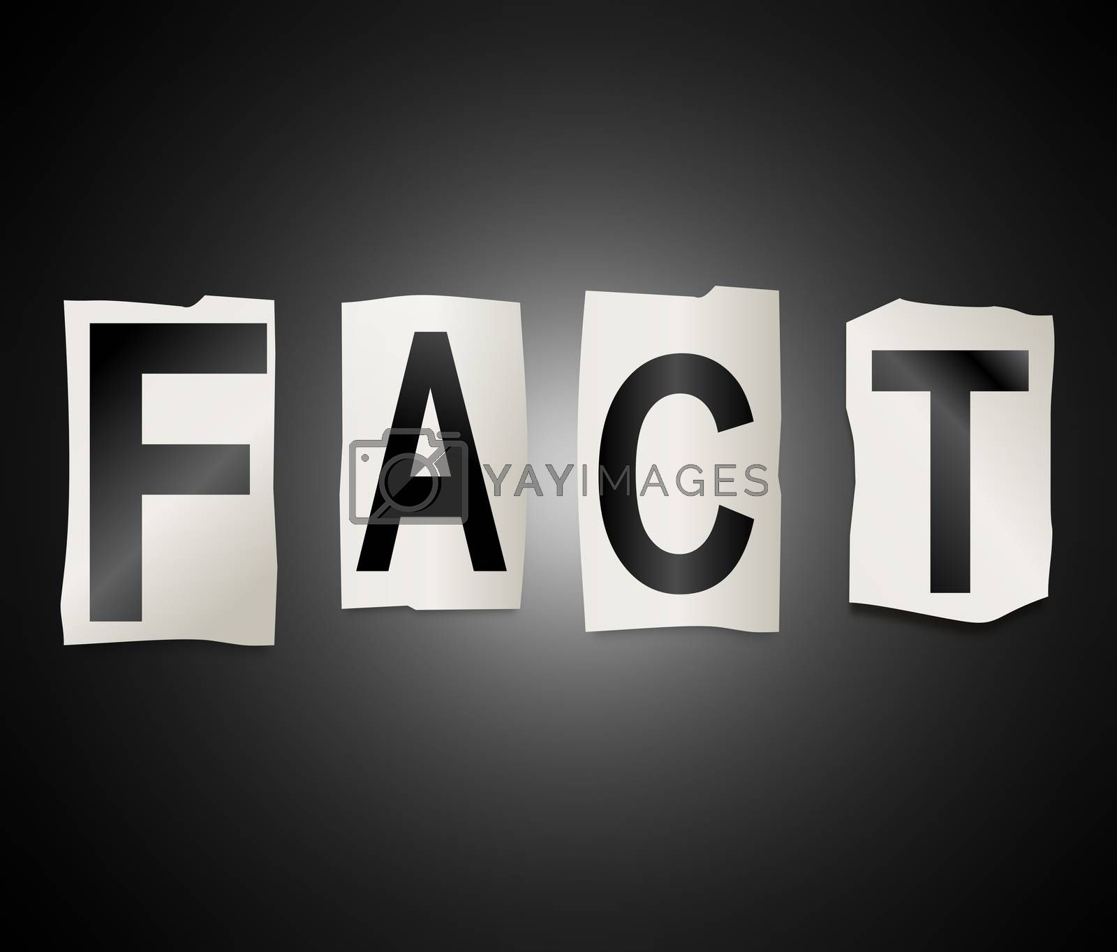 Illustration depicting a set of cut out printed letters arranged to form the word fact.