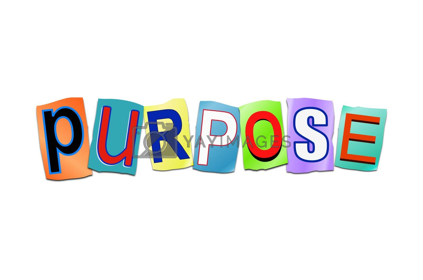 Illustration depicting a set of cut out printed letters arranged to form the word purpose.