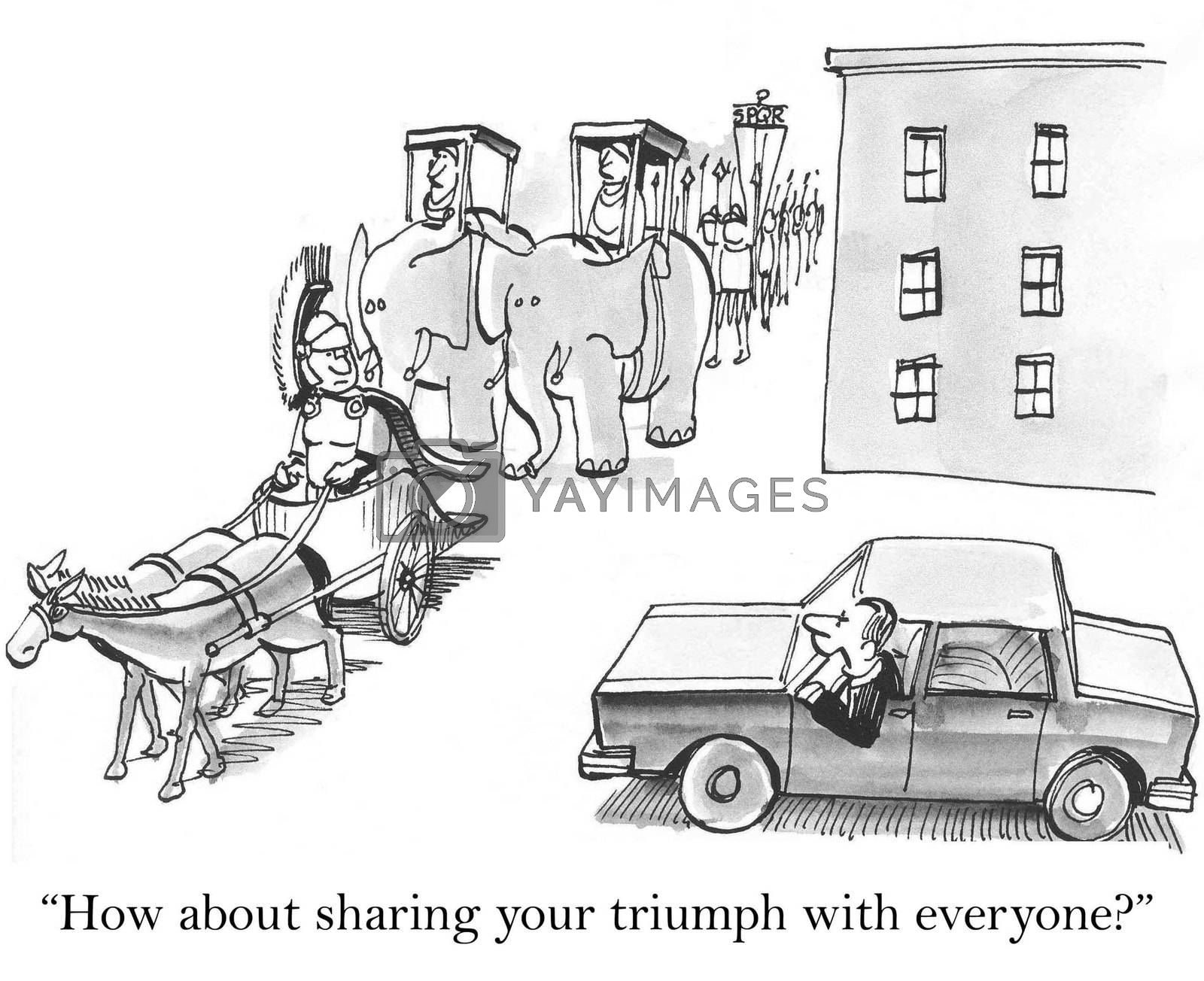 """""""How about sharing your triumph with everyone?"""""""