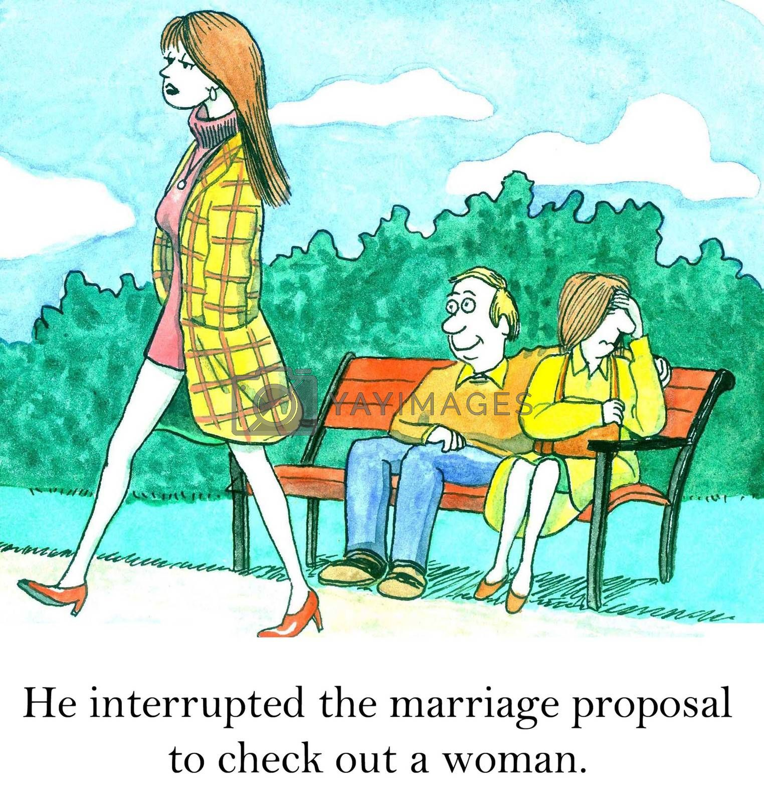 He interrupted the marriage proposal to check out a woman.
