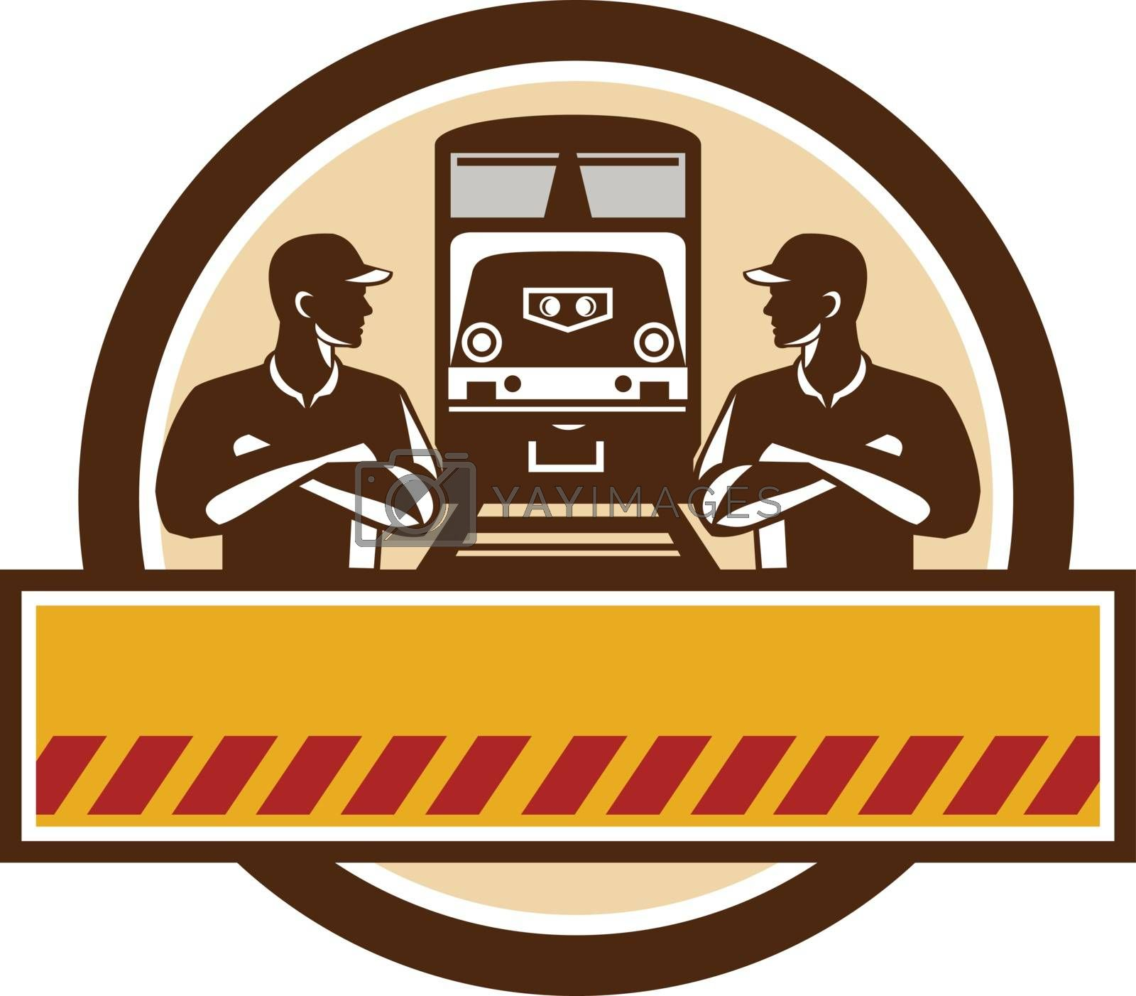 Illustration of train engineers with arms crossed looking at each other with diesel train on rail tracks in the background set inside circle done in retro style.