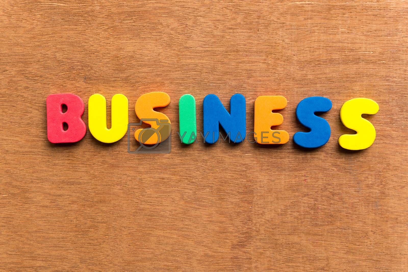 business colorful word on the wooden background