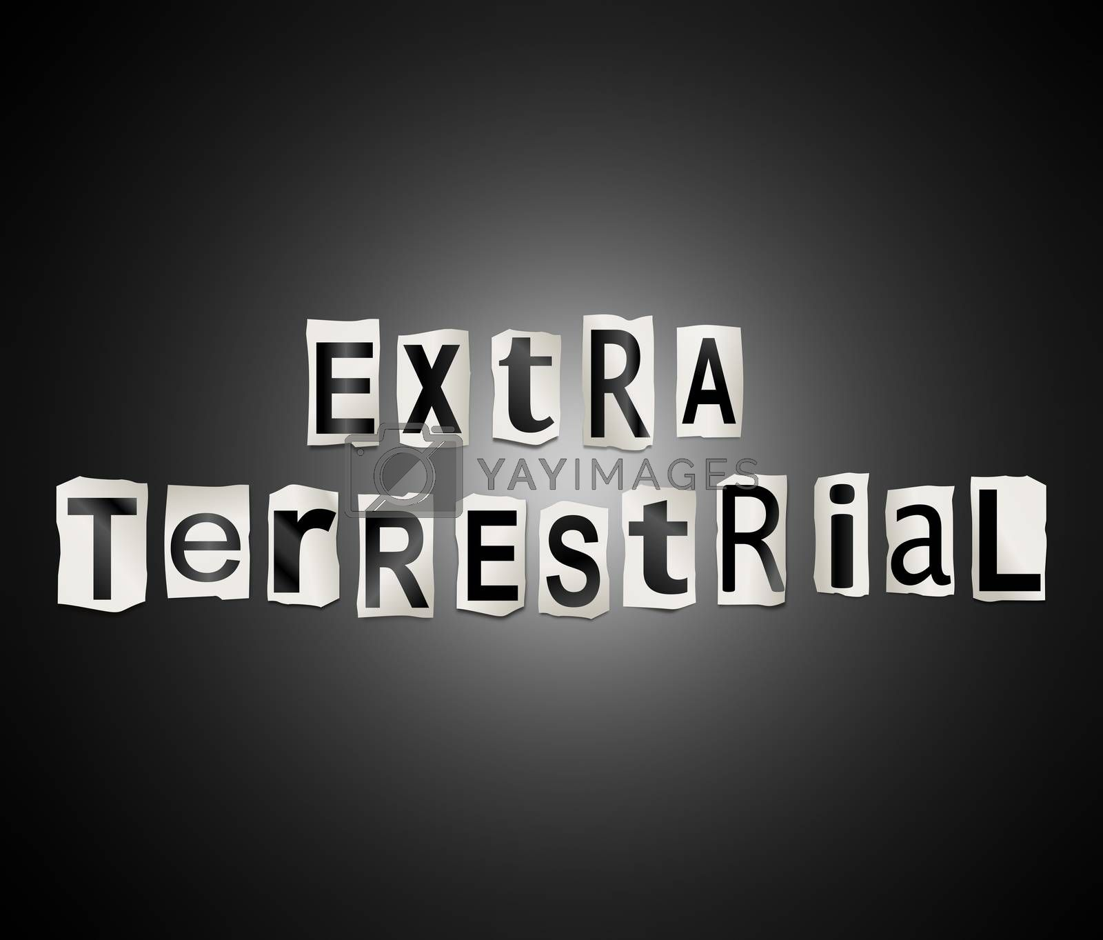 Illustration depicting a set of cut out printed letters arranged to form the words extra terrestrial.