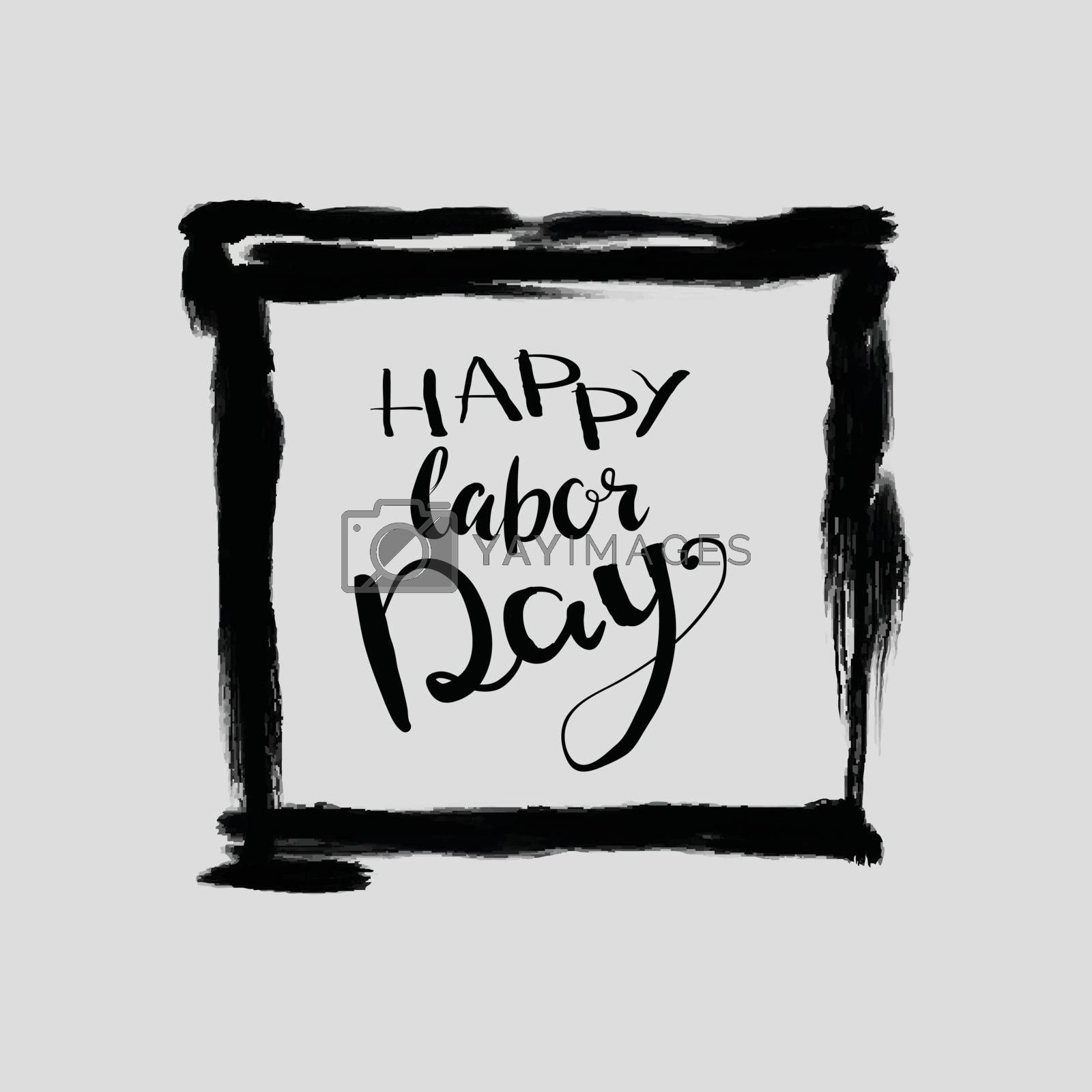 Happy Labor day typographic monochrome design. Usable as Labor day letter banner, cards, posters. Hand Lettering on grunge ink background. Black dirty decoration with text. Vector illustration.