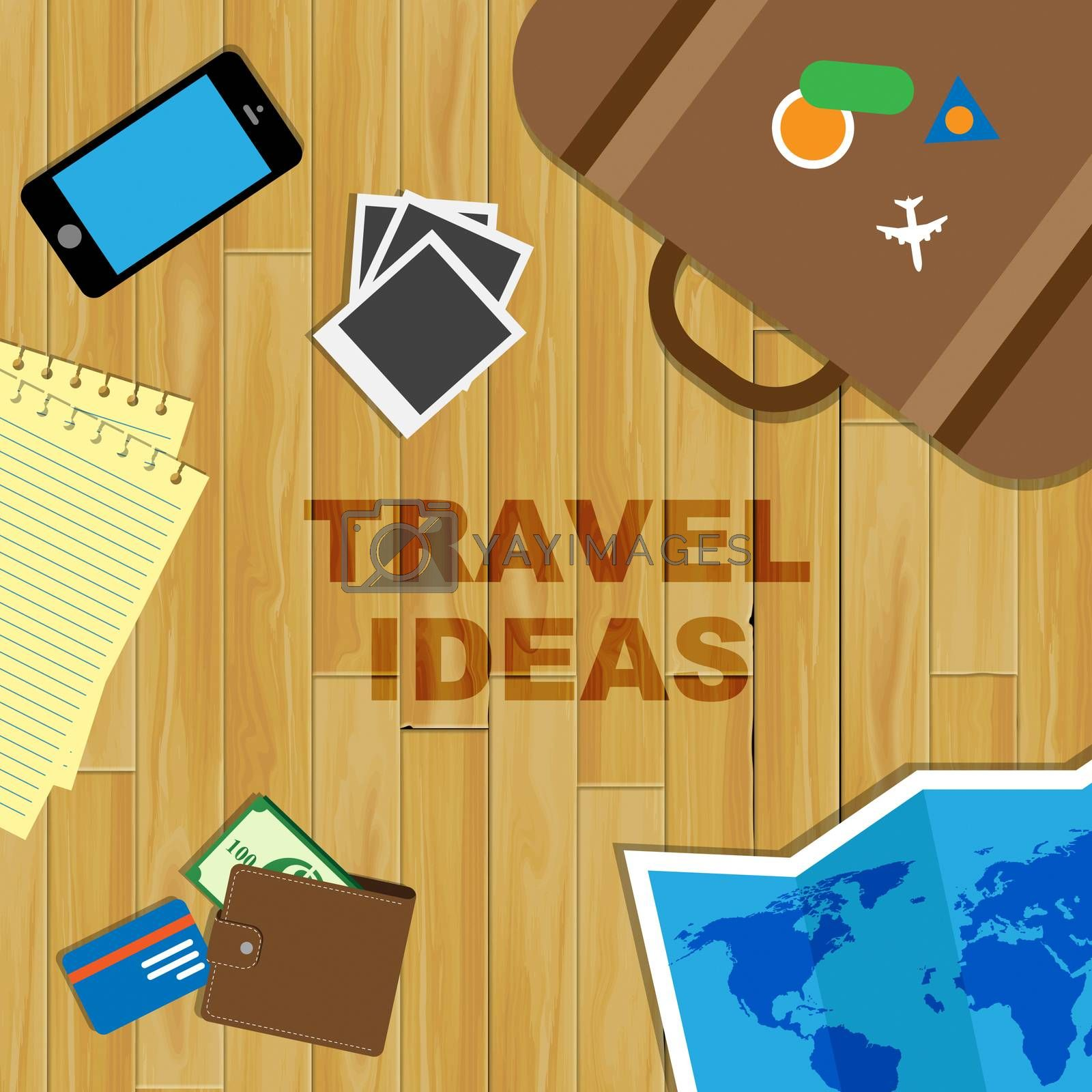 Travel Ideas Representing Journey Planning And Choices