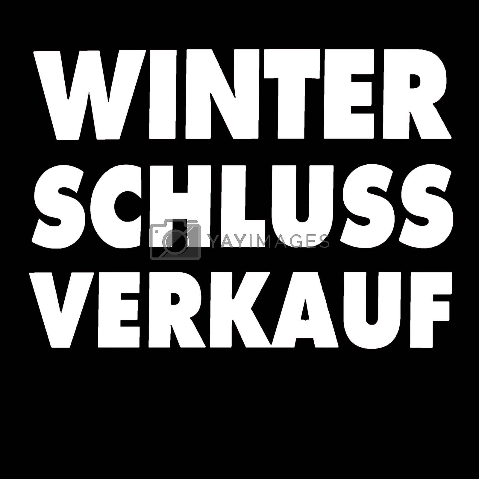 Sign with label German Winter clearance sale, on black background.