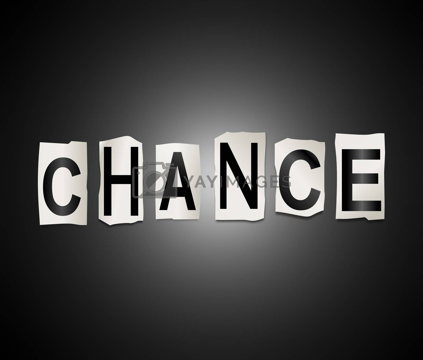 Illustration depicting a set of cut out printed letters arranged to form the word chance.