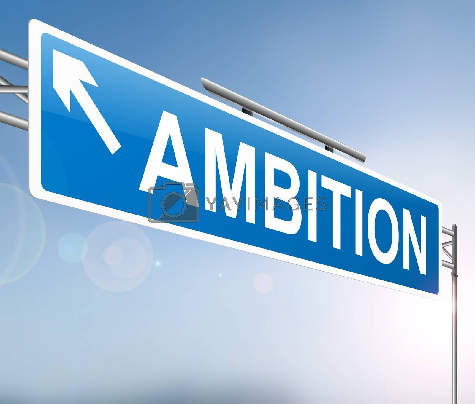 Illustration depicting a sign with an ambition concept.