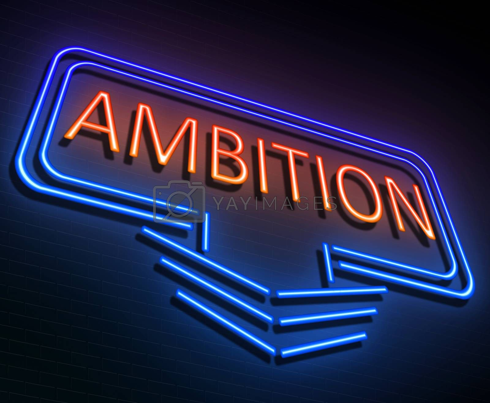 Illustration depicting an illuminated neon sign with an ambition concept.