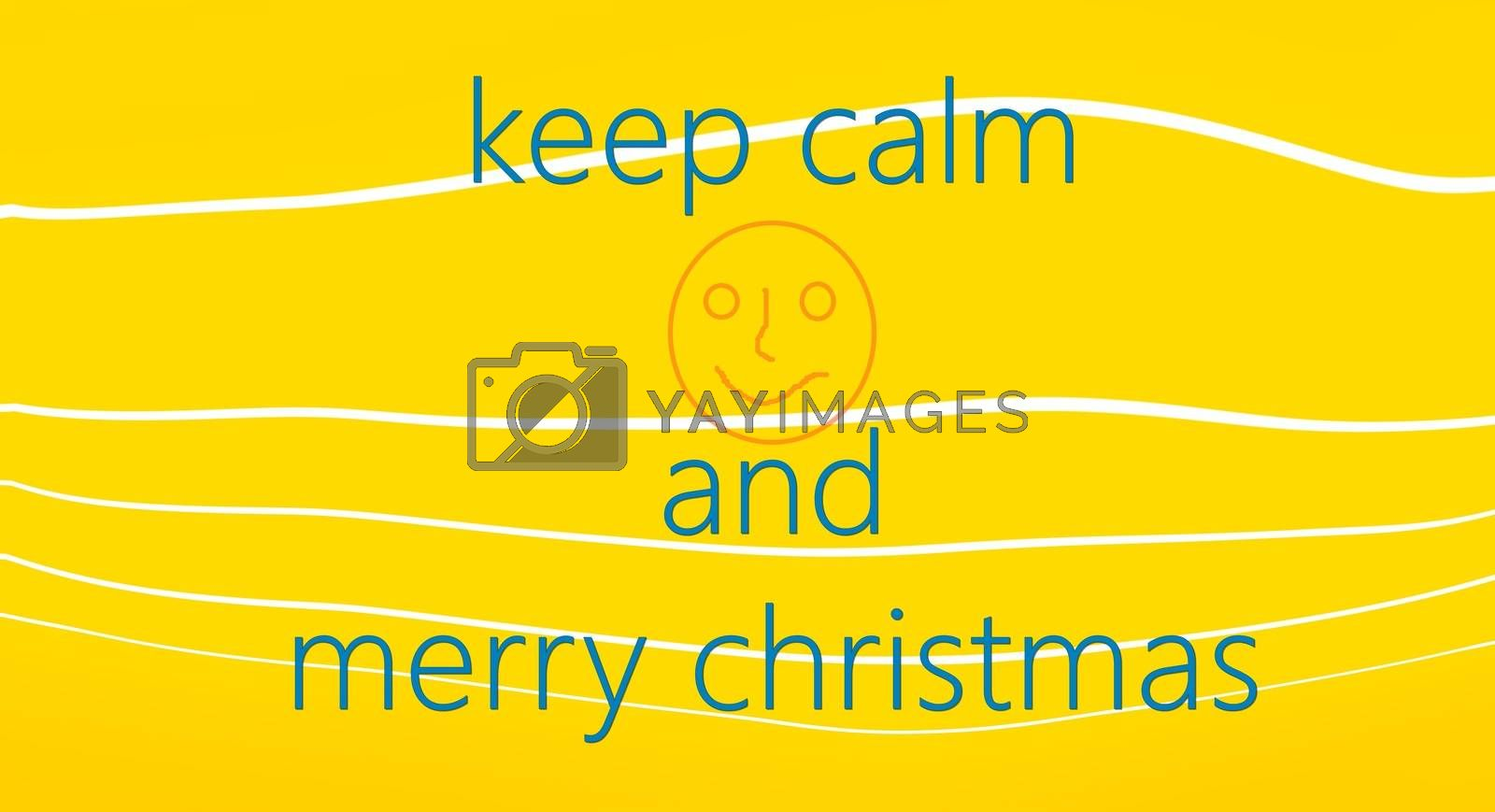 picture of a Keer calm concept. Merry Christmas card on yellow background with white lines