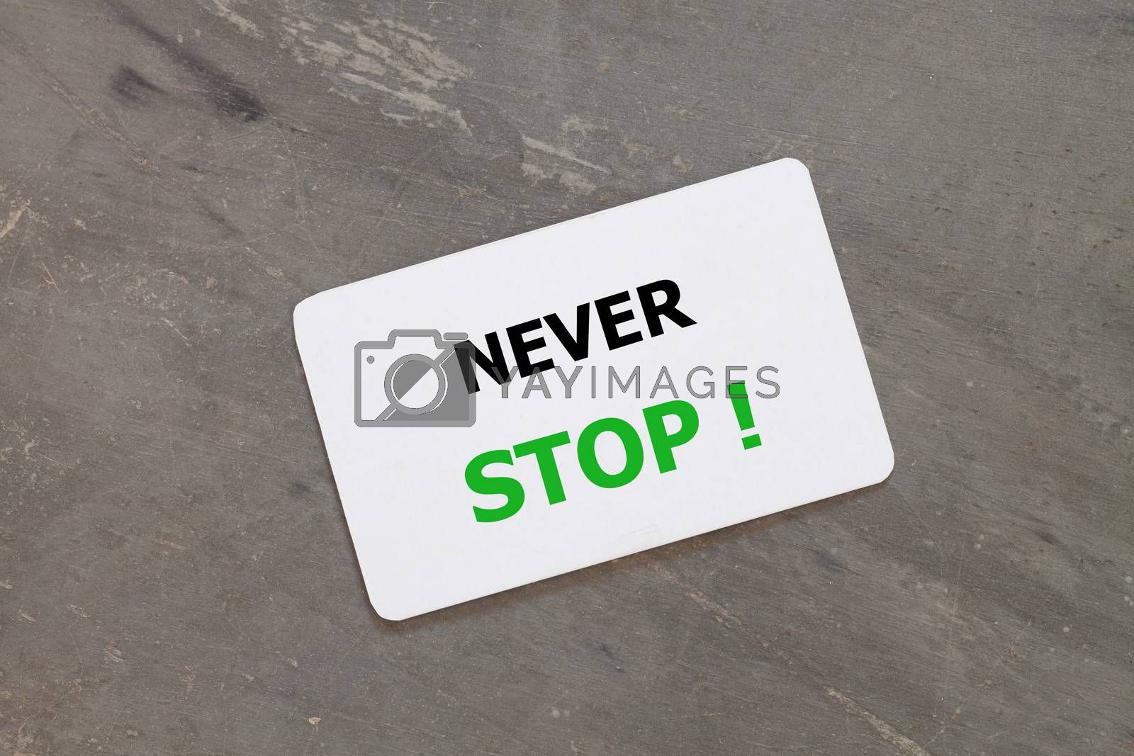 Never stop inspirational quote design, stock photo