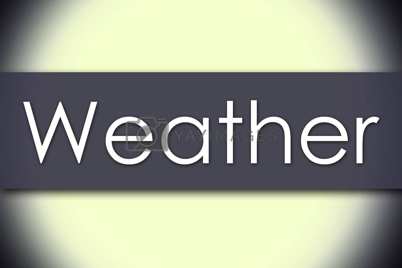 Weather - business concept with text - horizontal image