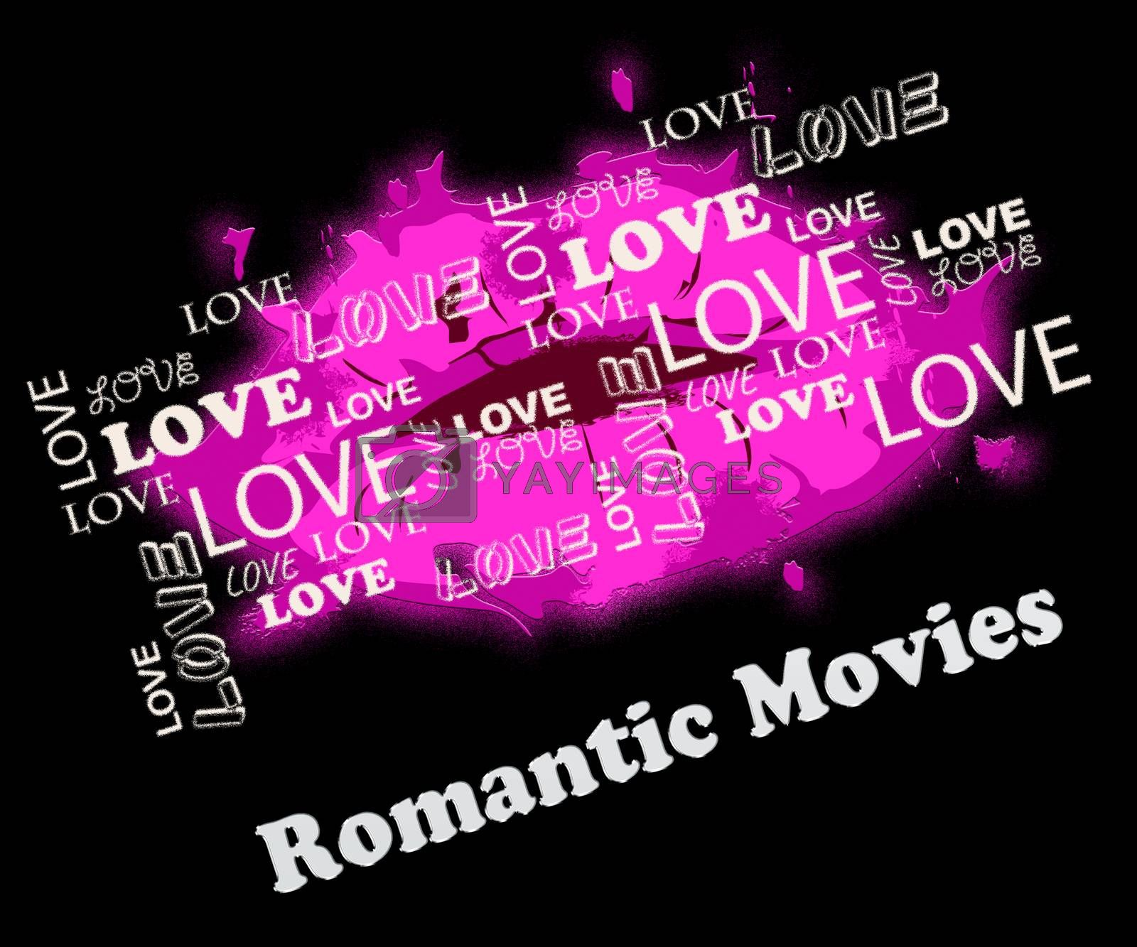 Romantic Movies Lips Showing Romance Films And Videos