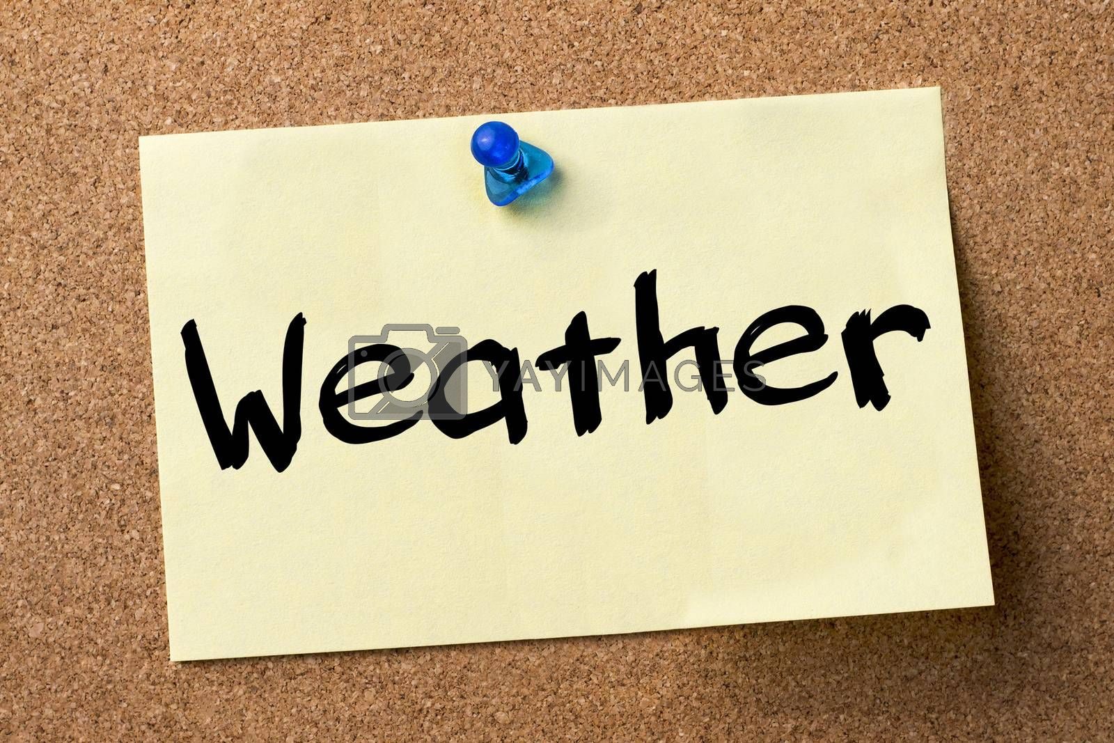 Weather - adhesive label pinned on bulletin board - horizontal image