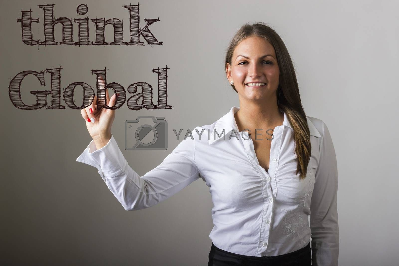 Think Global - Beautiful girl touching text on transparent surface - horizontal image